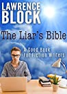 The Liar's Bible:...