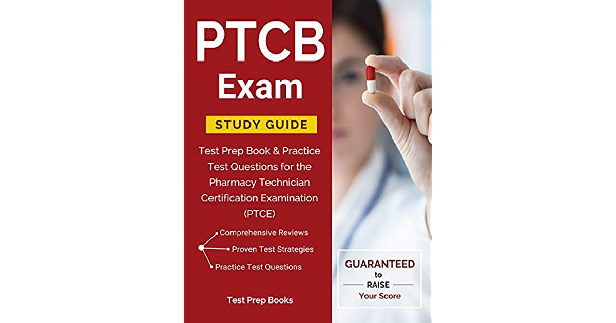 Ptcb Exam Study Guide Test Prep Book Practice Test Questions For