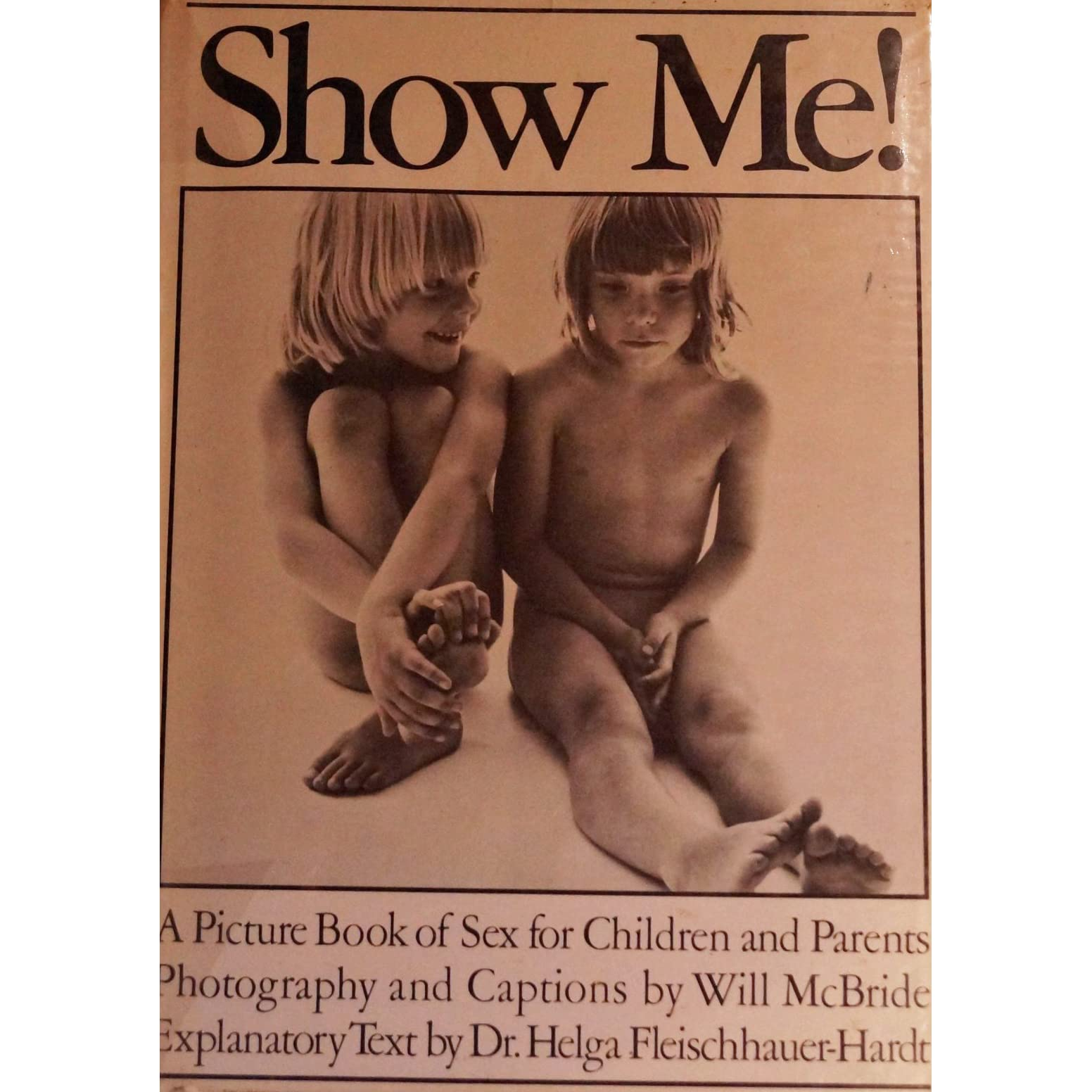 Show Me A Picture Book For Children And Parents by Will McBride