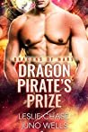 Dragon Pirate's Prize (Dragons Of Mars, #2)
