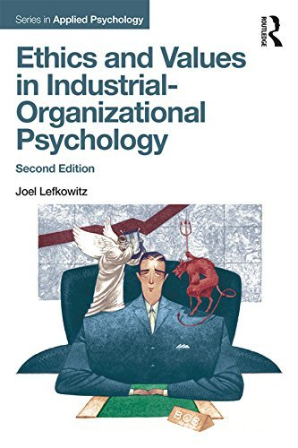Ethics and Values in Industrial-Organizational Psychology, Second Edition