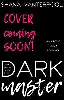Dark Master: Book 1 (Dark Masters)