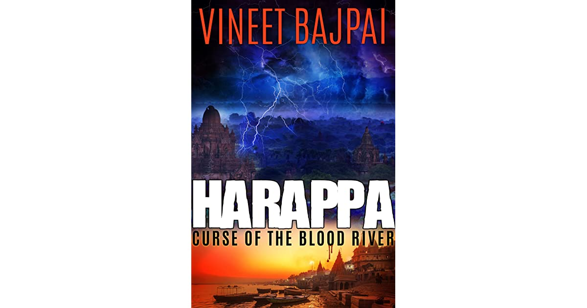 HARAPPA: Curse of the Blood River by Vineet Bajpai