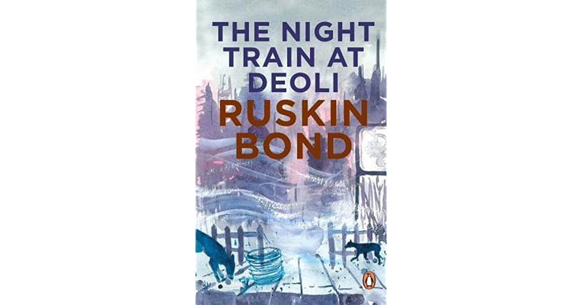 summary of night train at deoli