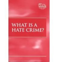 What Is a Hate Crime?