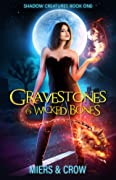 Gravestones & Wicked Bones