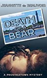 Death of a Bear: A Provincetown Mystery (Sydney Riley Series Book 1)