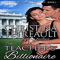The Teacher's Billionaire (The Sherbrookes of Newport, #1)