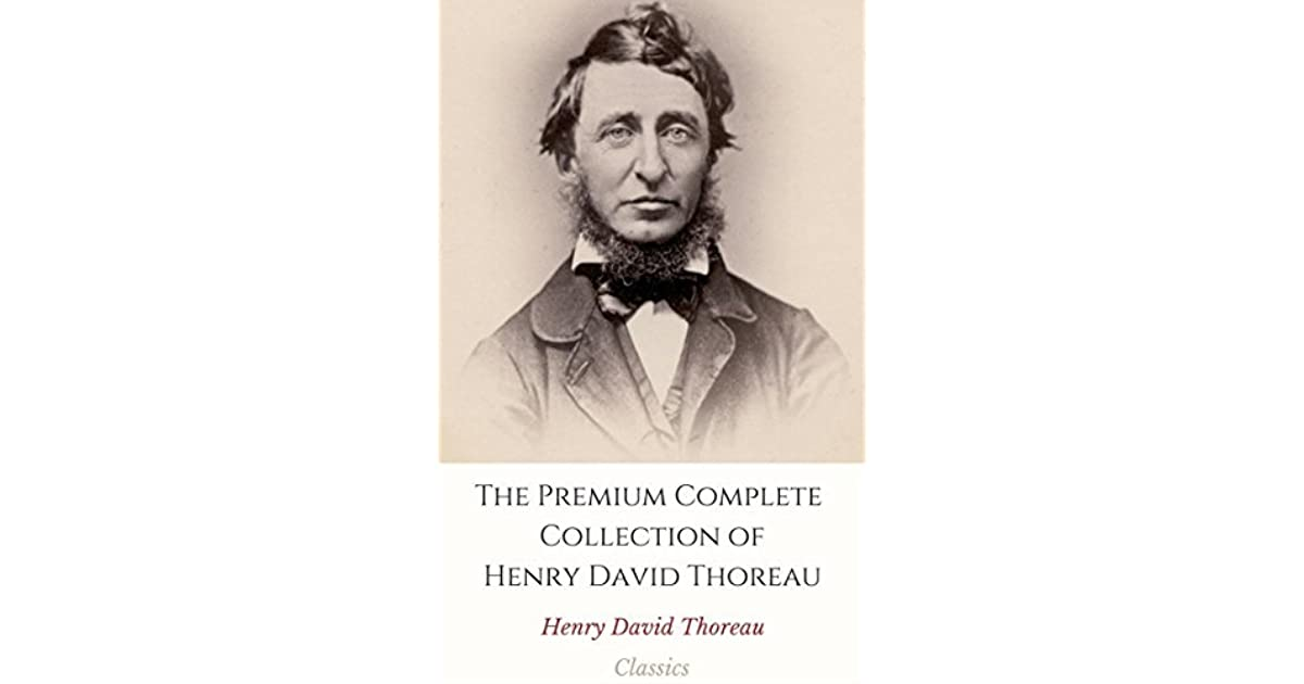 The Works of Henry David Thoreau (Annotated)