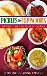 Pickles to Poppadoms: Recipes that Outlived the Raj