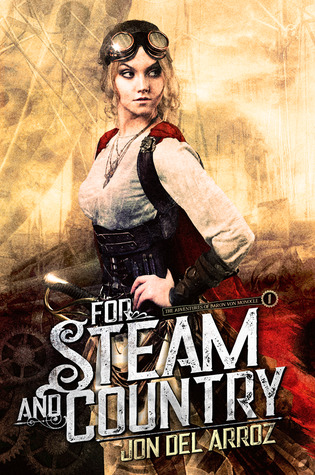 For Steam and Country by Jon Del Arroz book cover
