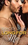 Long for Me (Luminous, #3)