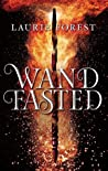 Wandfasted by Laurie Forest
