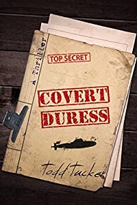 Covert Duress (A Danny Jabo Novel Book 4)