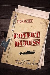 Covert Duress (A Danny Jabo Novel Book 4)