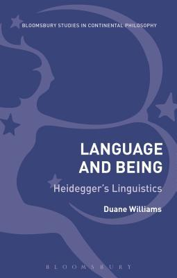 Language and Being Heidegger's Linguistics