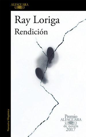 Rendición by Ray Loriga