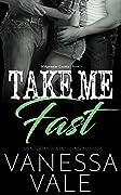 Take Me Fast (Bridgewater County, #3)