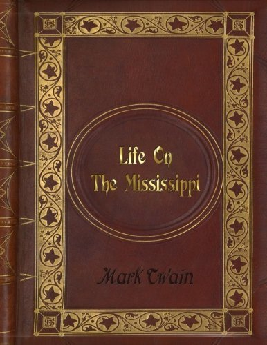 Mark Twain - Life on the Mississippi - 2014 [PDF]