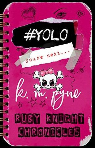 #YOLO (Ruby Knight Chronicles #2)