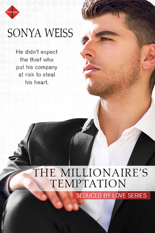 The Millionaire's Temptation by Sonya Weiss