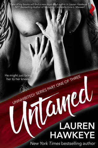 Untamed by Lauren Hawkeye