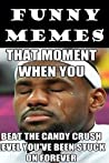 Memes: Ultimate Funny Meme Collection: Over 3000 Hilarious Memes (Memes, Memes Free, Memes For Teens, Jokes, Joke Books)