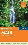 Fodor's Maui 2016: with Molokai & Lanai