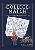 College Match: A Blueprint for Choosing the Best School for You: 25th Anniversary Edition