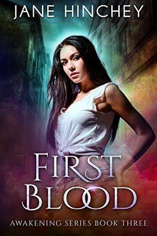 First Blood (Awakening, #3)