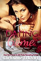 The Dating Game (The Parker Sisters #2)