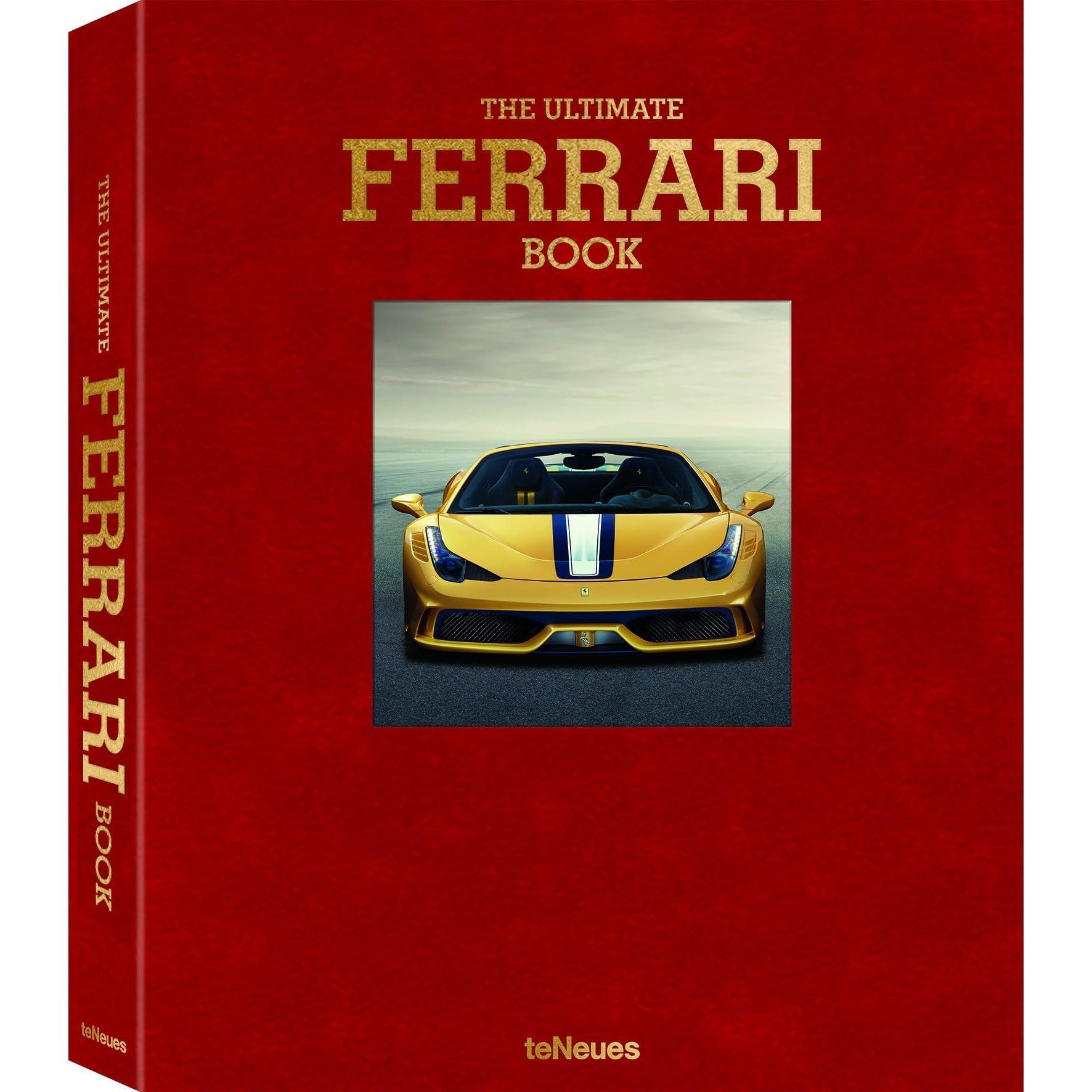 The Ultimate Ferrari Book By Michael Kockritz
