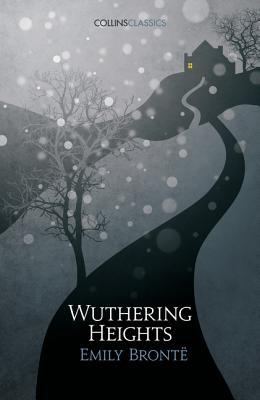 Wuthering Heights (Collins Classics)