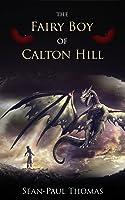 The Fairy Boy of Calton Hill (The Fairy Boy Chronicles, #1)