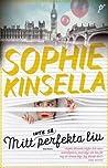 Mitt (inte så) perfekta liv by Sophie Kinsella