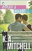 Ethan & Wyatt: Getting Him Back / Boyfriend Material / Relationship Status