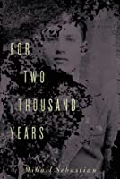 For Two Thousand Years: The Classic Novel