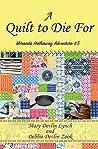 A Quilt to Die For (Miranda Hathaway Adventure #5)