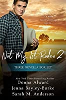 Not My First Rodeo 2 Boxed Set