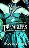 The Tremblers (Blackburn Chronicles #1)