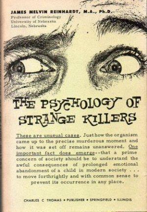 The Psychology of Strange Killers