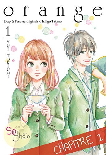 Orange - chapitre 1  by  Yui Tokiumi