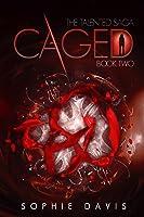 Caged (Talented Saga, #2)