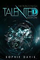Talented (Talented Saga, #1)