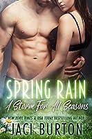 Spring Rain (Storm For All Seasons, #4)