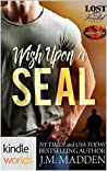 Wish Upon a SEAL (Brotherhood Protectors; Lost and Found #4.8)