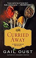 Curried Away