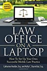 Law Office on a Laptop: How to Set Up Your Successful Mobile Law Practice
