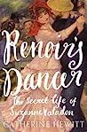 Renoir's Dancer: The Secret Life of Suzanne Valadon