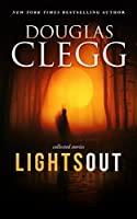 Lights Out: A Box Set of Three (The Nightmare Chronicles, Night Asylum, Wild Things + Bonus Novelette)
